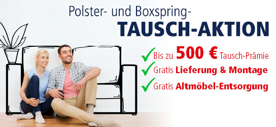 Polstermöbel-Boxspring-Tauschaktion